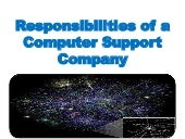 Responsibilities of a Computer Support Company