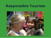 Responsible tourism in Panama or anyplace