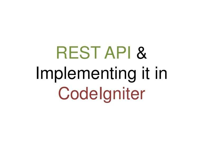 REST API Best Practices & Implementing in Codeigniter