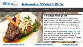 Restaurants in slc utah to die for