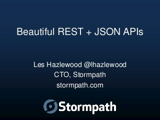 Design Beautiful REST + JSON APIs
