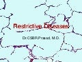 Restrictive lungdiseases