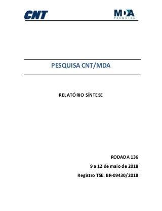 Preso, Lula lidera pesquisa CNT/MDA. Sem ele, Bolsonaro vence