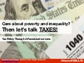 Care about Poverty and Inequality? Then Let's Talk Taxes