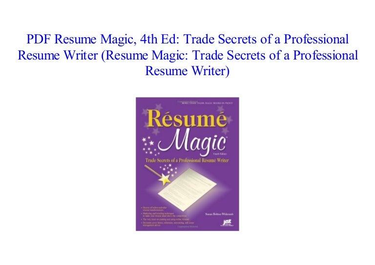 pdf  resume magic  4th ed  trade secrets of a professional resume wr u2026