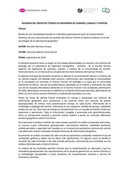 Diseño de una metodología basada en indicadores geoespaciales para la caracterización histórica, técnica y funcional de los trazados del Camino Francés en Galicia mediante el uso de tecnologías de la información geográfica