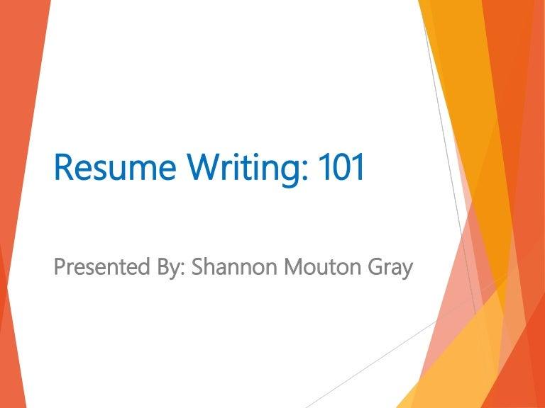 resume writing 101