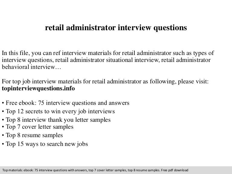 Retail administrator interview questions