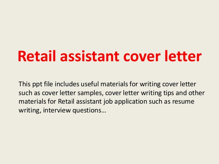 retailassistantcoverletter 140224000915 phpapp02 thumbnail 4jpgcb1393200580 - Writing A Cover Letter For Retail