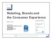 Retailing, Brands and the Consumer Experience - Research Findings and Implications