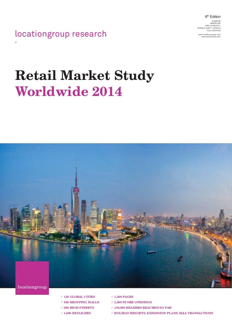 Retail Market Study 2014 Worldwide The Location Group