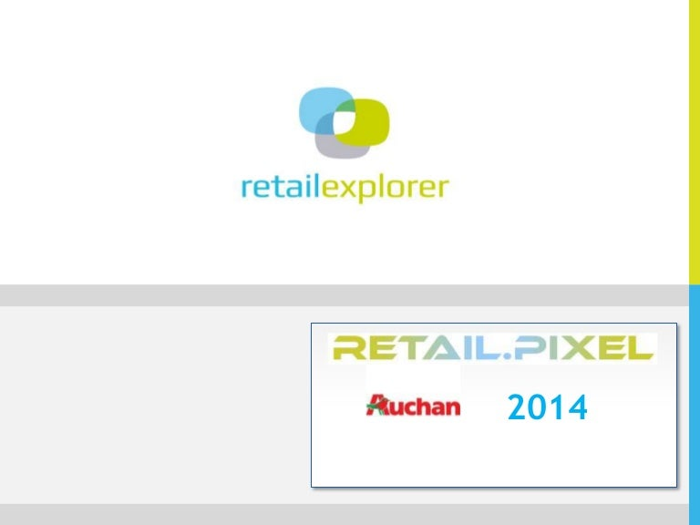 Retail Pixel 2014 Auchan Actions Commerciales Et Digitales