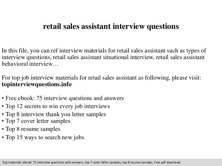Cover Letter Retail Sales Assistant cover letter that is appropriate when applying for retail sales assistant positions Retail Sales Assistant Interview Questions