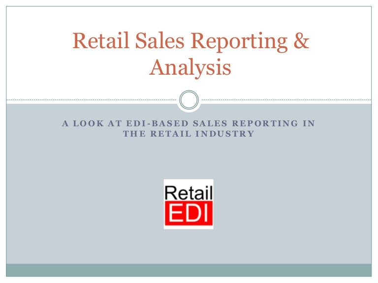 Retail Sales Reporting & Analysis