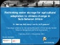 Rethinking water storage for agricultural adaptation to climate change in sub Saharan Africa