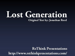 Lost Generation (slideshow with a twist, click through until the end)