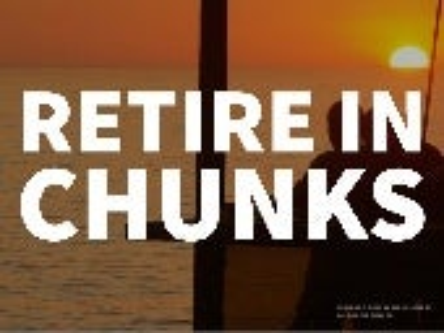 Retire in chunks