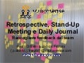 Retrospective, StandUp Meeting e Daily Journal