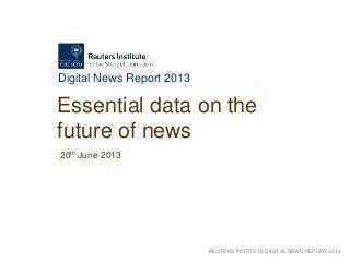 Reuters digital news report 2013