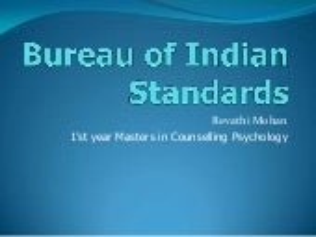 Bureau of Indian Standards(BIS)