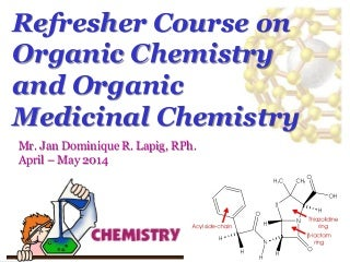 ORGANIC CHEMISTRY (PRE-BOARD REVIEW 2014)