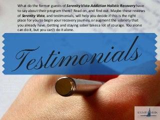 Reviews Serenity Vista Rehab Panama, Testimonials, Endorsements,