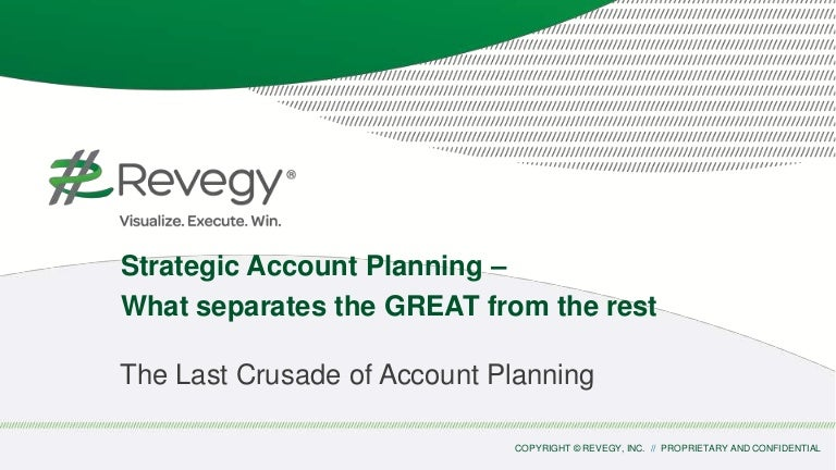 Strategic Account Planning  What Separates The Great From The Weak