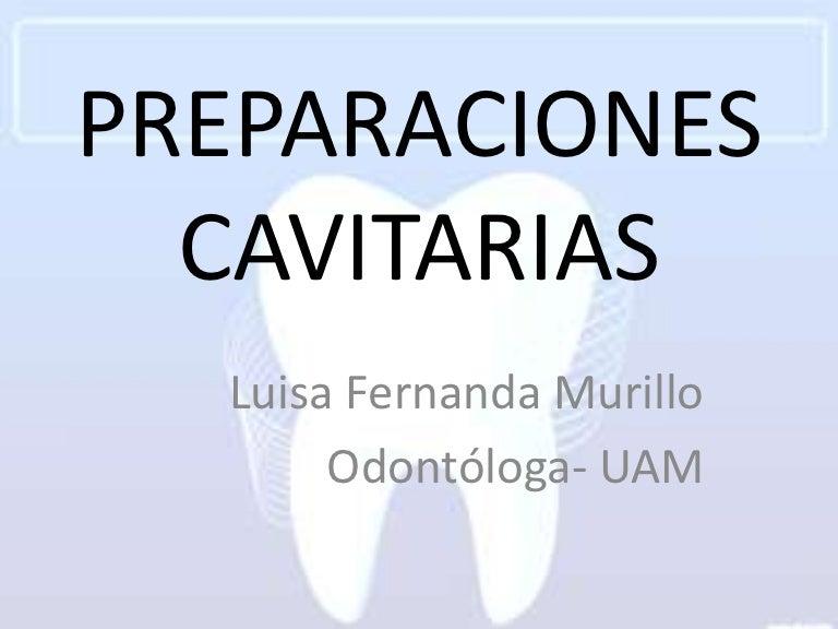 Preparaciones Cavitarias