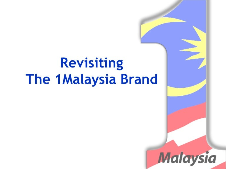 Revisiting the 1 malaysia brand