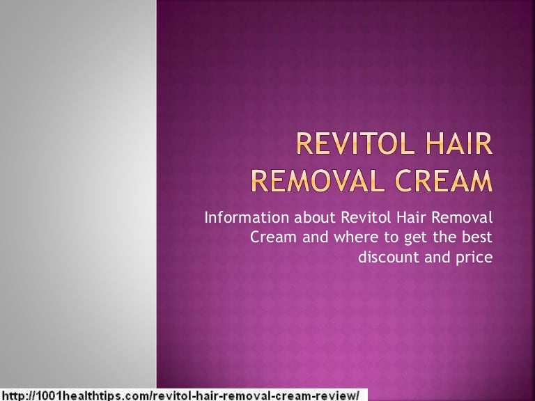 Revitol Hair Removal Cream Best Hair Removal Cream