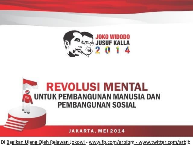 Revolusi mental dan konsep visi serta misi jokowi jusuf kalla 2014