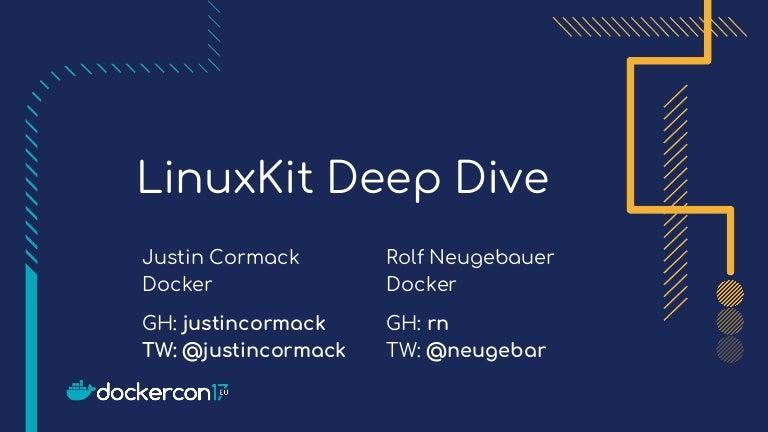 LinuxKit Deep Dive