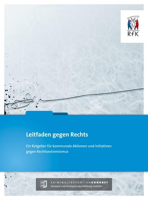 """""""Leitfaden gegen Rechts"""" / Kommunen gegen Rechtsextremismus"""