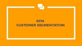 RFM Segmentation