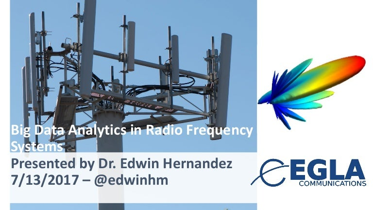 Big Data Analytics in RF - LTE - 4G Environments