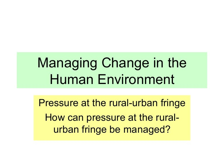 six environmental pressures change managers face Companies must pay as much attention to the hard side of change management as they do  from those at the coal face  kicked off six change projects.