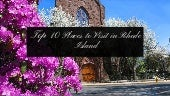 Top 10 Places to Visit in Rhode Island
