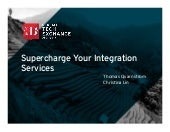 Supercharge Your Integration Services