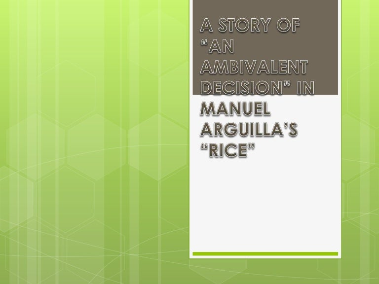 settings of the rice by manuel arguilla I loved the vampire chronicles by anne rice as well twilight ehehe next question please  by manuel e arguilla she stepped down from the carretela of ca celin.