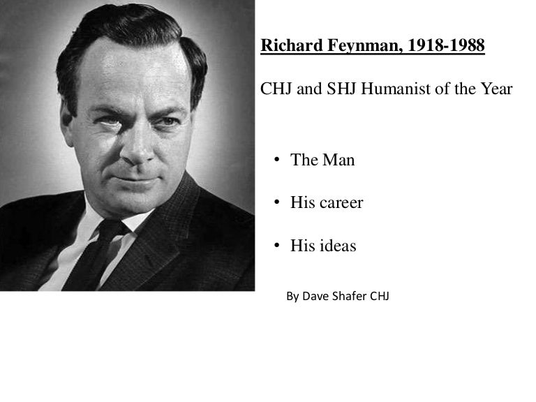 richard feynman essay - physics, love, and richard feynman introduction physics these two words sum up the entities that richard feynman held most important throughout his entire life.