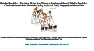 Ride the Revolution - The Inside Stories from Women in Cycling Audiobook - Ride the Revolution - The Inside Stories from Women in Cycling Audiobook Free - Biography Audiobook Free
