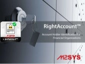 Right account - account holder identification for banks, financial organization