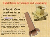 Right Boxes For Storage And Organizing