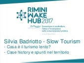 Rimini wake hub 2017  - Slow Tourism