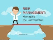 Risk Management: Managing the Unavoidable