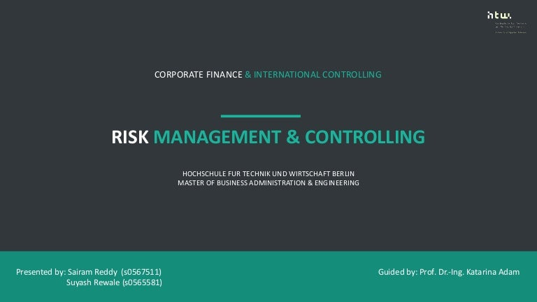Presentation on Risk management & controlling (Corporate Finance & In…