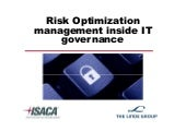 Risk optimization management inside it governance