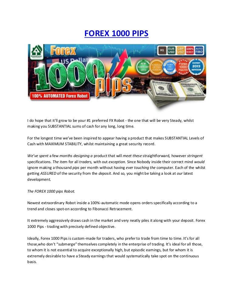 Forex 1000 pips
