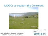 Moocs to support the Commons