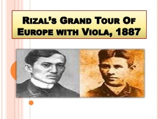 Rizal  grand tour of Europe with viola 1888